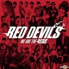 Red Devil Vol. 5 - We are the Reds