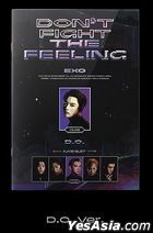 EXO Special Album - DON'T FIGHT THE FEELING (Expansion Version) (D.O Version)