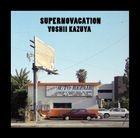 SUPERNOVACATION (Vinyl+POSTER +Tote Bag) (Limited Pressing)(Japan Version)