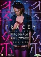 Tracey (2018) (DVD) (Hong Kong Version)