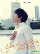 Yeo Hun Min - Pure & Love