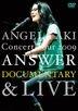"Angela Aki Concert Tour 2009 ""Answer"" Documentary & Live (Japan Version)"