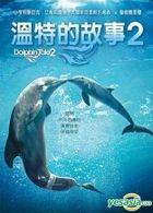 Dolphin Tale 2 (2014) (DVD) (Taiwan Version)