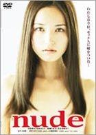 Nude (DVD) (Japan Version)