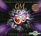 Om The Healing Power Of Spiritual Sound
