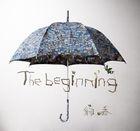 The beginning (Normal Edition)(Japan Version)