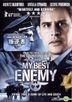 My Best Enemy (2011) (DVD) (Hong Kong Version)