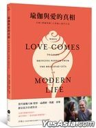 When Love Comes to Light: Bringing Wisdom from the Bhagavad Gita to Modern Life