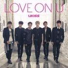 LOVE ON U (Japan Version)