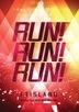 FTISLAND Summer Tour 2012 -Run! Run! Run!- @ Saitama Super Arena  (Japan Version)