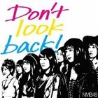 Don't look back! [Type B](SINGLE+DVD) (Normal Edition)(Japan Version)