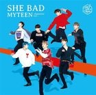 She Bad -Japanese Ver.-  [Type B] (SINGLE+DVD) (First Press Limited Edition) (Japan Version)