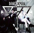 Dangerman (ALBUM+DVD) (First Press Limited Edition) (Japan Version)