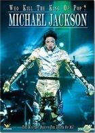 Michael Jackson: Who Killed The King Of Pop? (DVD) (Hong Kong Version)