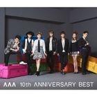 AAA 10th ANNIVERSARY BEST (2CD) (Japan Version)
