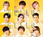 HELLO HELLO [Type B] (SINGLE+DVD) (First Press Limited Edition) (Japan Version)