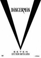 SE7EN LIVE TOUR 2017 in JAPAN-Dangerman- [Type B] (2DVD+GOODs) (First Press Limited Edition) (Japan Version)