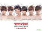 Teen Top Single Album Vol. 1 - Come Into The World - Clap Encore (Reissue)