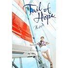 Tail of Hope (SINGLE+DVD)(Japan Version)