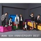AAA 10th ANNIVERSARY BEST (2CD+DVD) (Japan Version)