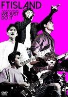 FTISLAND AUTUMN TOUR 2016 -WE JUST DO IT- (Japan Version)