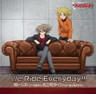 We Ride Everyday!! (Japan Version)
