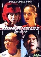 High Kickers (2013) (DVD) (Hong Kong Version)