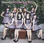 Growing Up (SINGLE+DVD) (First Class Edition)(Japan Version)