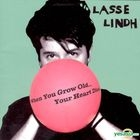 Lasse Lindh - When You Grow Old...Your Heart Dies (Korea Version)