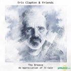 Eric Clapton & Friends: The Breeze - An Appreciation Of JJ Cale (2 Vinyl LP)