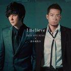 I Believe (Normal Edition)(Japan Version)