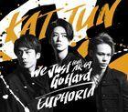 We Just Go Hard feat. AK-69 / EUPHORIA   (Normal Edition) (Japan Version)