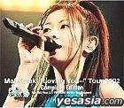 Mai Kuraki ''Loving You...'' Tour 2002 Complete Edition & Tour 2002 Final 2.27 YOKOHAMA ARENA + Tour Document (Japan Versio...