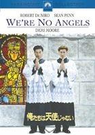 WE`RE NO ANGELS (Japan Version)