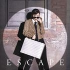 Escape [Type B] (SINGLE+DVD) (First Press Limited Edition) (Japan Version)
