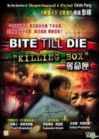 Bite Till Die - Killing Box (VCD) (Hong Kong Version)