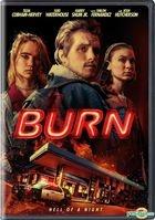 Burn (2019) (DVD) (US Version)