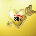 Climax Best 80's Gold (Japan Version)