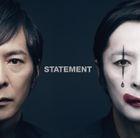 STATEMENT (Jacket A)(ALBUM+DVD)(First Press Limited Edition)(Japan Version)