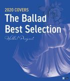 Hello! Project 2020 COVERS The Ballad Best Selection [BLU-RAY] (Japan Version)