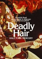 Deadly Hair -HALL TOUR MERCURY-  (普通版)(日本版)