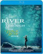 A RIVER RUNS THROUGH IT (Japan Version)