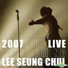 Lee Seung Chul 2007 Concert Live Album - He's Coming