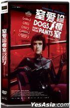 Dogs Don't Wear Pants (2019) (DVD) (Taiwan Version)