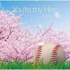 You're my Hero (Japan Version)