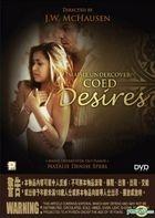 Maisie Undercover : Coed Desires (DVD) (Hong Kong Version)