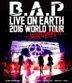 B.A.P Live on Earth 2016 World Tour Japan Awake!! [BLU-RAY] (Japan Version)