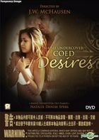 Maisie Undercover : Coed Desires (VCD) (Hong Kong Version)