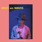 WAVE on WAVES (ALBUM+DVD)  (Japan Version)