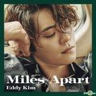 Eddy Kim Mini Album Vol. 3 - Miles Apart + Poster in Tube